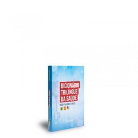 REF.11532 - Dicionário Trilíngue da Saúde - 2000 Palavras Chaves