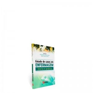 REF.6896 - Estudo de Casos em Enfermagem - Teoria e Prática